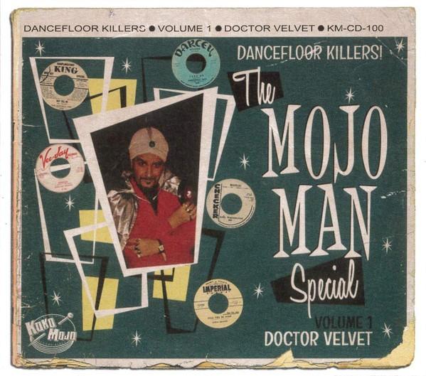 The Mojo Man Special Volume 1 - Doctor Velvet