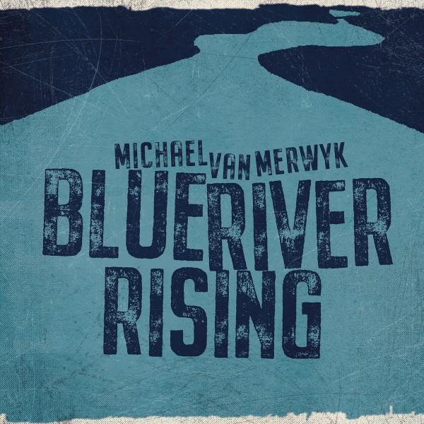 MvM - Blue River Rising