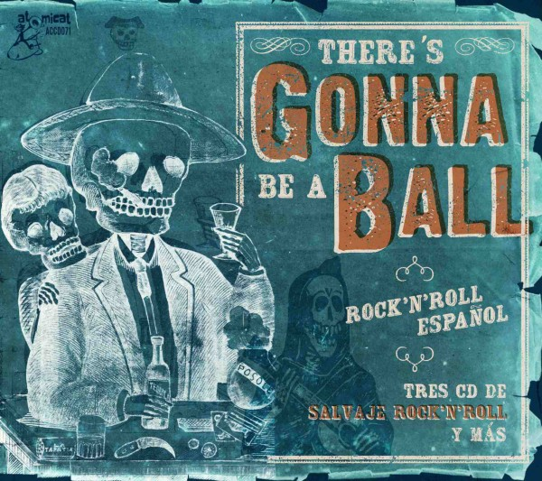 There's Gonna Be A Ball: Rock'n'Roll Espanol (3 CD)
